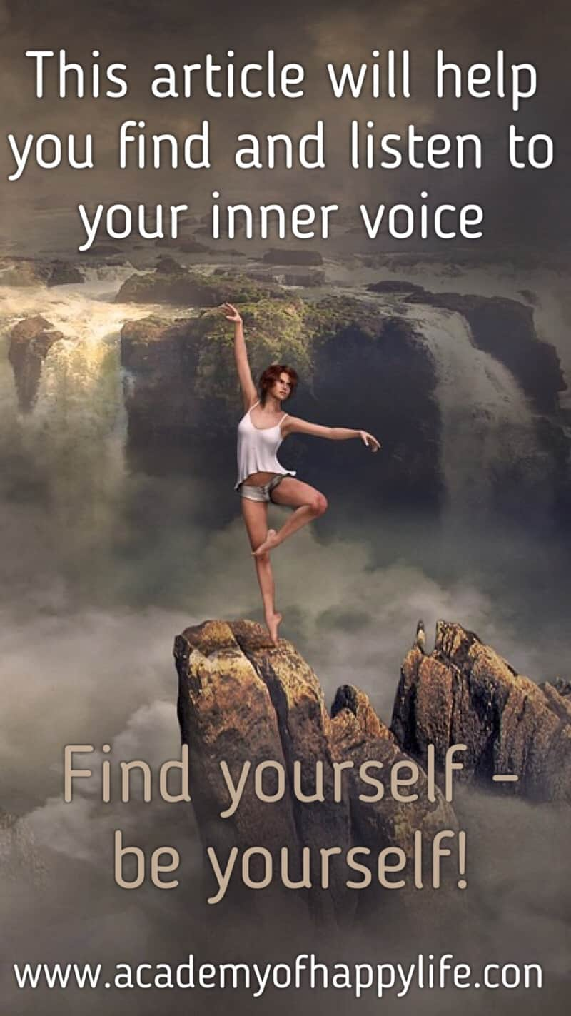 This article will help you to find and listen your inner voice, to be happy with yourself as you are. Read more.