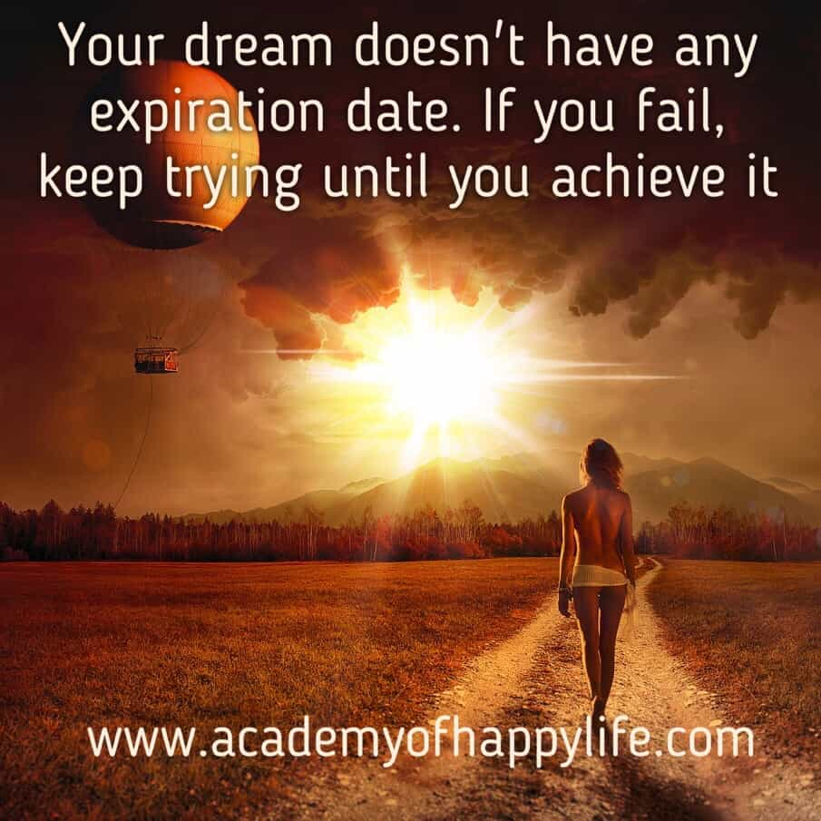 Follow Your Dreams Dont Give Up If Something Doesnt Go As You Planned Will Achieve It Enjoy Life