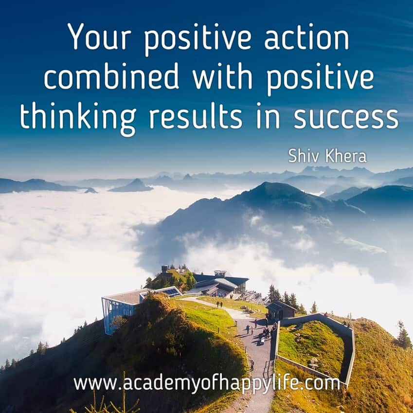 Positive Thoughts Bring Positive Results Quotes: 12 Best Quotes To Motivate You To Achieve Your Dream