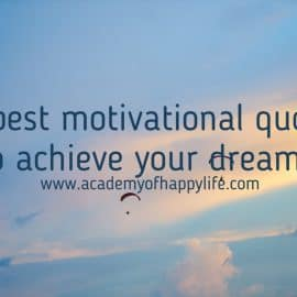 12 best motivational quotes to achieve your dreams!