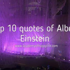 Top 10 quotes of Albert Einstein!