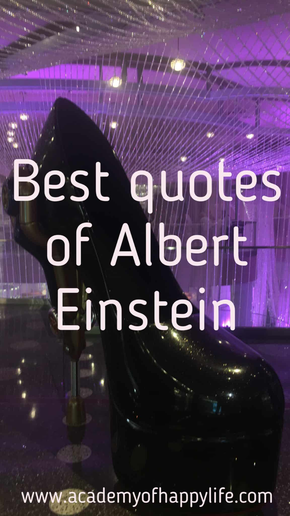 10 top motivaional and inspirational quotes of Albert Einstein