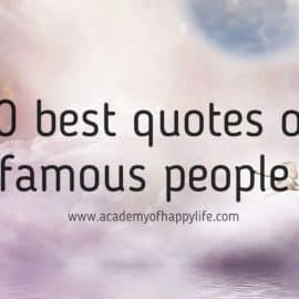 40 best quotes of famous people!