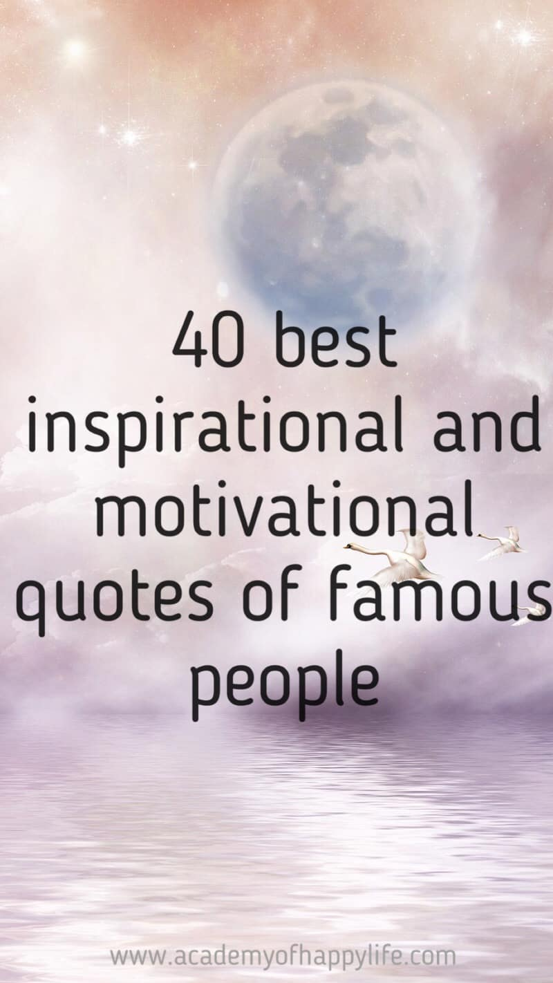 Inspirational Quotes For Young Adults 40 Best Quotes Of Famous People  Academy Of Happy Life