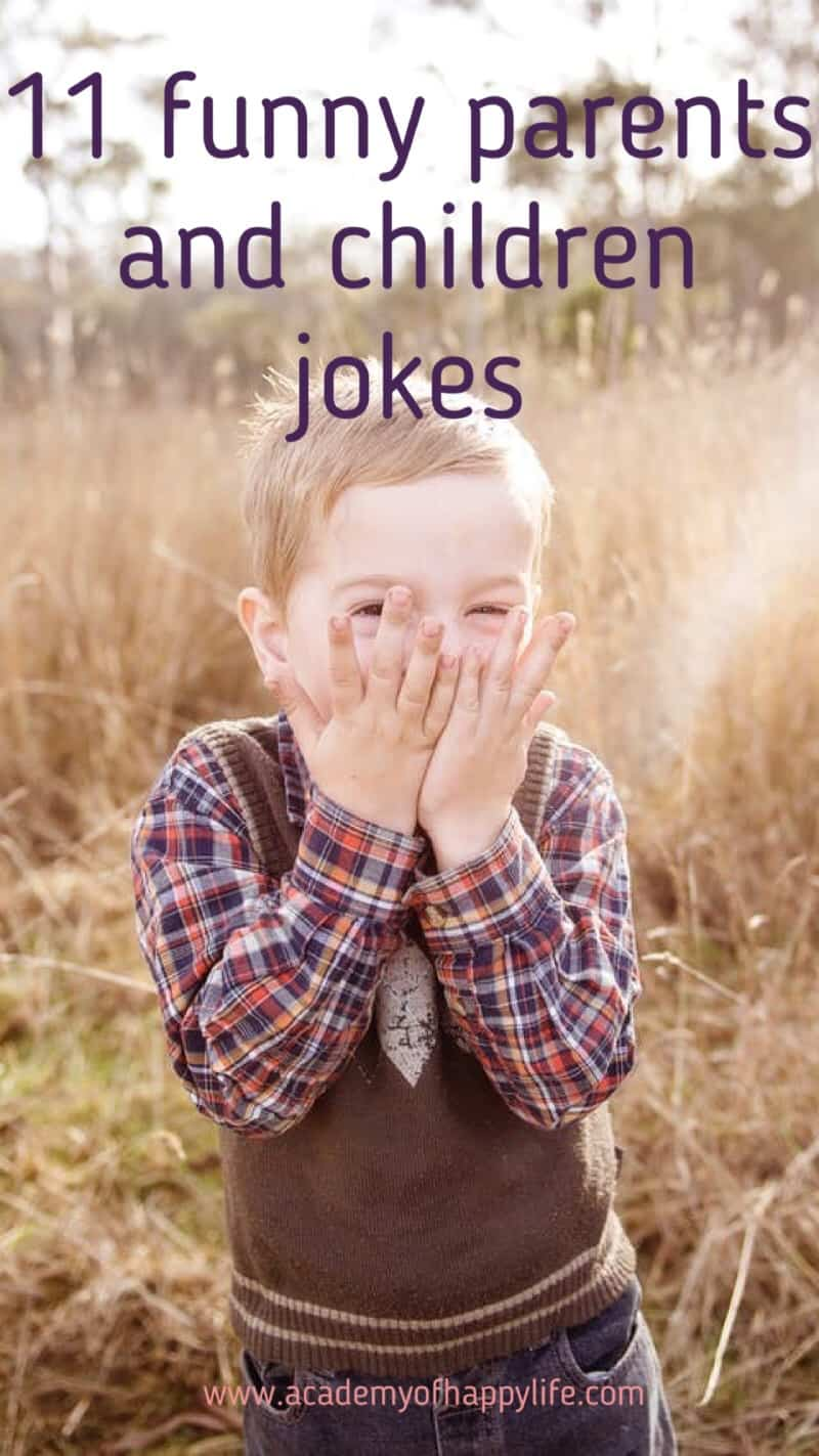 11 funny parents and kids jokes. Children can be so funny. Sometimes they give a hard time to their parents, sometimes parents are not so responsible. In this jokes, you will find just very funny and interesting jokes. Enjoy reading them. Share with those who have kids, help them have some fun too.