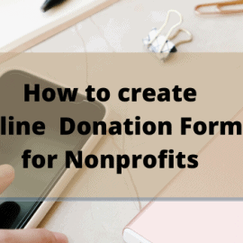 How to Create Online Donation Forms for Nonprofits