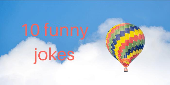 10 Funny Jokes