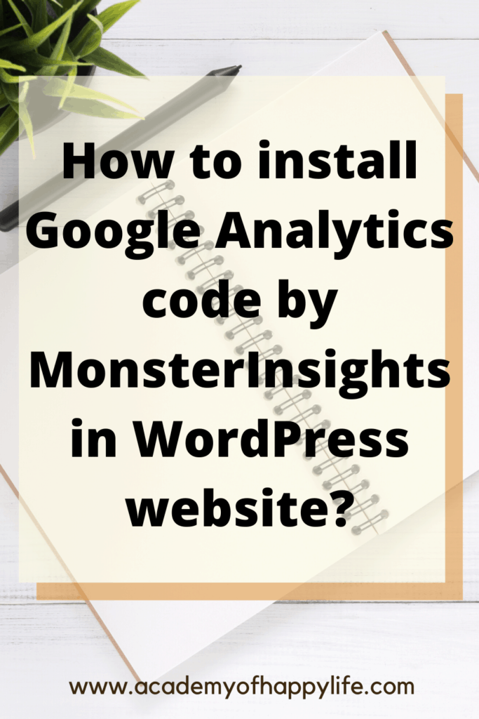 How to install Google analytics code in WordPress website?
