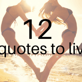 Life quotes to live by