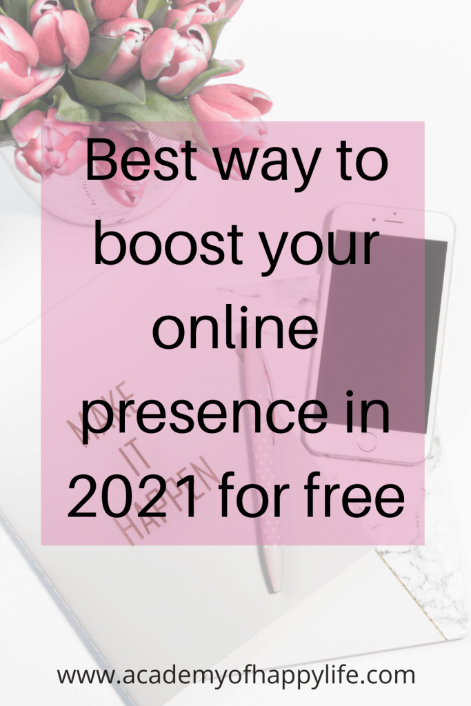 Best way to boost your online presence for free
