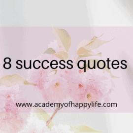 8 Best success quotes