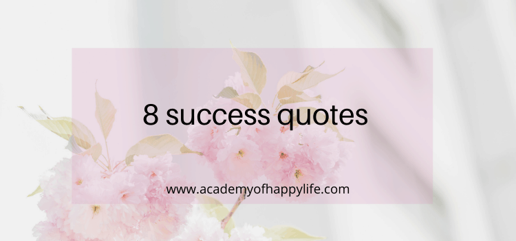 8 Best success quotes