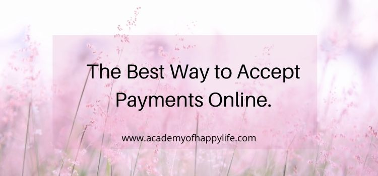 The Best Way to Accept Payments Online.